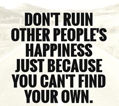 dont-ruin-other-peoples-happiness-cr.png
