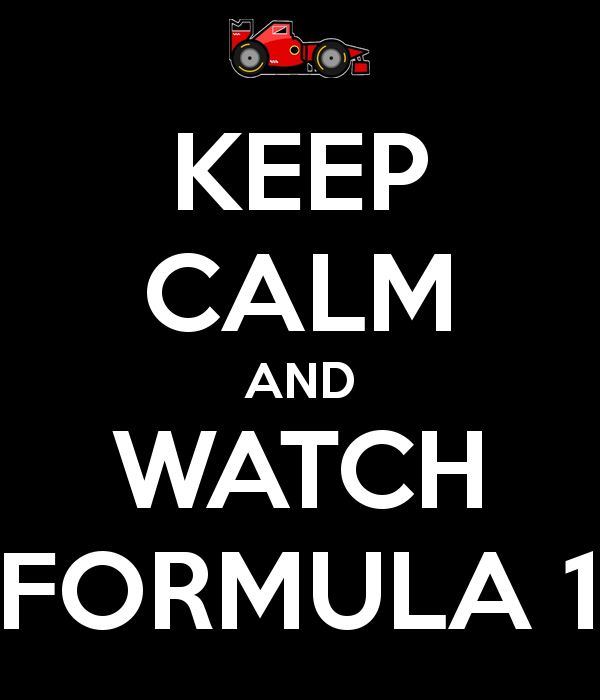 keep-calm-and-watch-formula-1-10.png