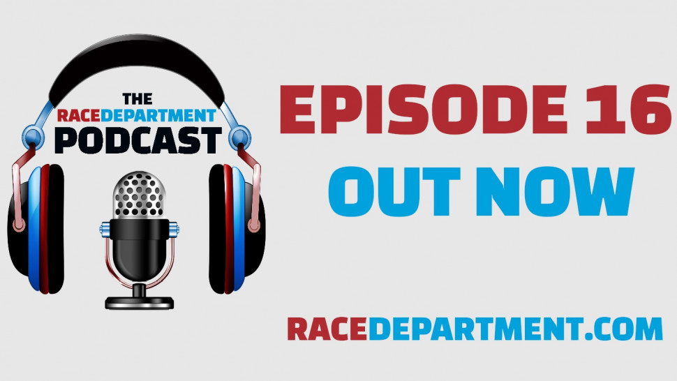The RaceDepartment Podcast (S1, E16)