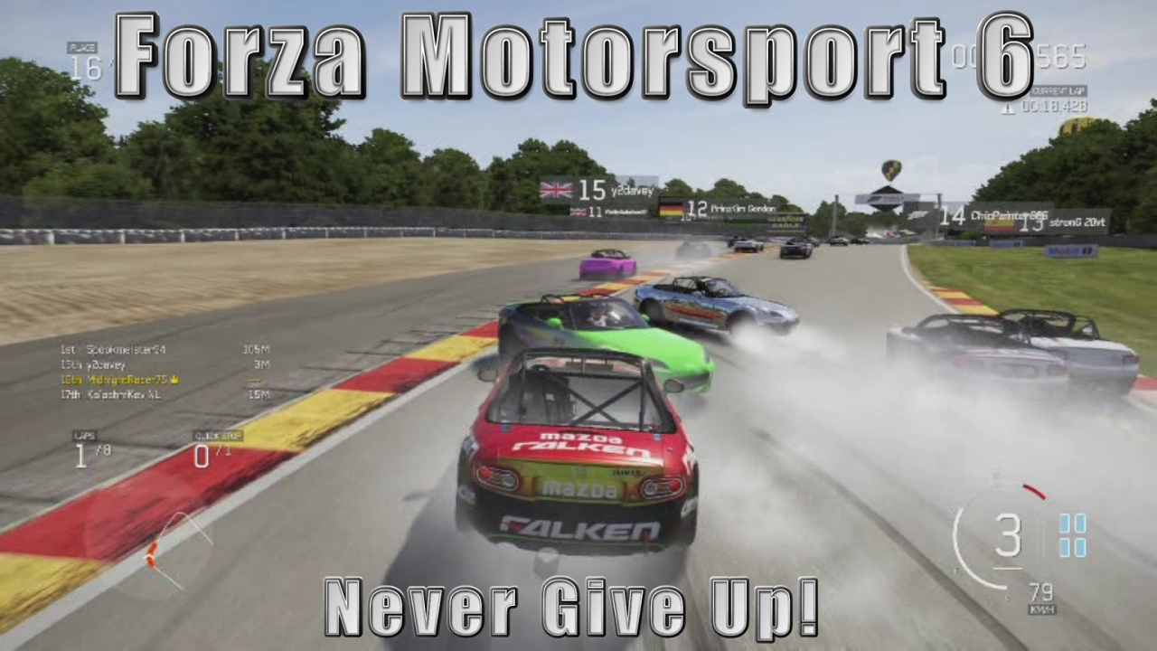 Forza Motorsport 6: Never give up!