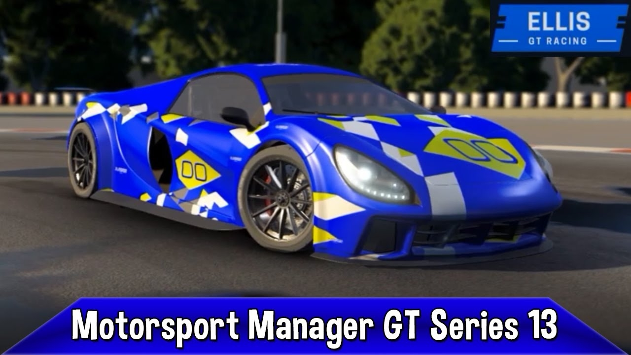 TwinPlays Motorsport Manager GT Series - #13 Going For Broke