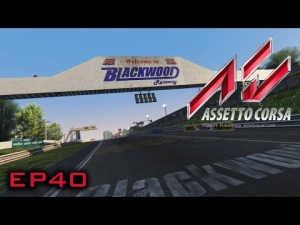 Assetto Corsa: From Blackwood to Magny Cours - Episode 40