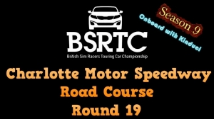 iRacing BSRTC Season 9 Round 19 from Charlotte Motor Speedway Road Course