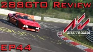 Assetto Corsa: 288GTO Review - Episode 44