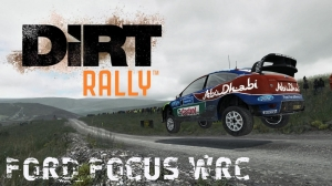 Dirt Rally - Ford Focus WRC - First Test