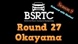 iRacing BSRTC Season 9 Round 27 from Okayama