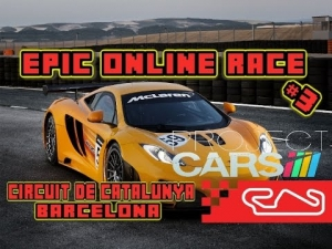 Project Cars: Epic Online Race #3: GT3 Barcalona