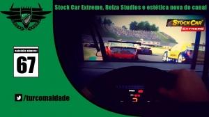 [TRC67] Stock Car Extreme, Reiza Studios e nova estética no canal