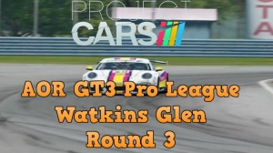 Project Cars AOR GT3 Round 3 at Watkins Glen- So close