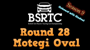 iRacing BSRTC Season 9 Round 28 from Twin Ring Motegi Oval