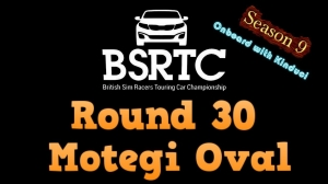 iRacing BSRTC Season 9 Round 30 from Twin Ring Motegi Oval