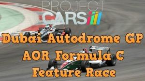 Project Cars AOR Formula C at Dubai Autodrome GP - Feature Race