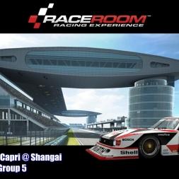 Zakspeed Capri @ Shanghai - Group 5 - RaceRoom Racing Experience