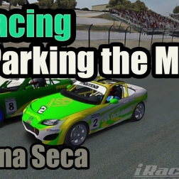 """Parking the Mazda""(iRacing Mazda MX5@ Laguna Seca)"