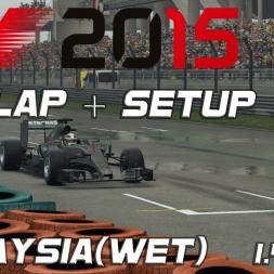 F1 2015 Hotlap + Setup Malaysia (wet) 1.45,312 [PC][60FPS]