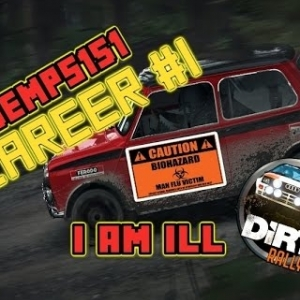 DIRT RALLY: CAREER MODE #1, I am ill