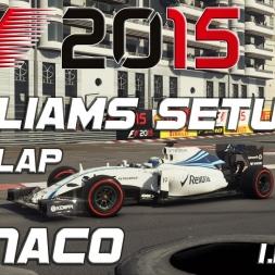 F1 2015 Williams Setup + Hotlap Monaco (1.13,798) [PC] [60FPS]