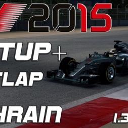 F1 2015 Hotlap + Setup Bahrain (1.30,058) [PC][60FPS]