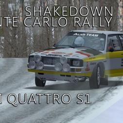 Audi Quattro S1 | Monte Carlo Rally - Shakedown | Test