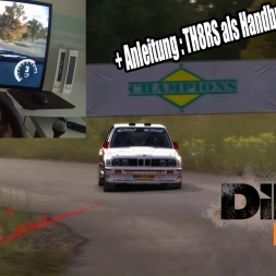 DiRT Rally-BMW e30 in Deutschland | TH8RS Shifter als Handbremse [T500rs] [Wheelcam ( POV)]