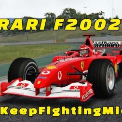 #KeepFightingMichael - Ferrari F2002 Hotlap
