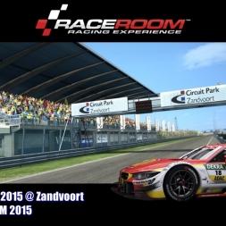 BMW M4 DTM 2015 @ Zandvoort - DTM 2015 - RaceRoom Racing Experience 60FPS