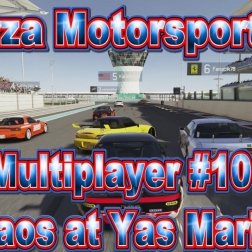 Forza Motorsport 6: Multiplayer #10 Chaos at Yas Marina (1080p60fps)