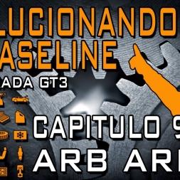 [Tutorial Setup iRacing] Evolucionando el Baseline #9 || ARB Arms || GT3