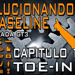 [Tutorial Setup iRacing] Evolucionando el Baseline #10 || Toe-In || GT3
