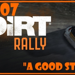 "Dirt Rally - Manta Ep. 07 ""A Good Start"""
