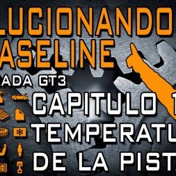 [Tutorial Setup iRacing] Evolucionando el Baseline #12 || Temperatura de la Pista || GT3
