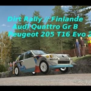 Dirt Rally // Peugeot 205 T16/ Audi Quattro Gr B // Finlande // Aïe les bosses !!