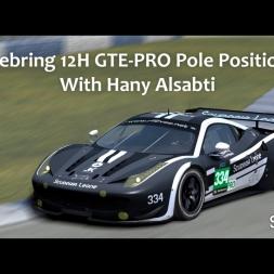 VEC Sebring 12H GTE-PRO Pole Position Lap With Hany Alsabti