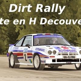 Dirt Rally // Découverte Boite en H // Je cale dans les bosses !!!