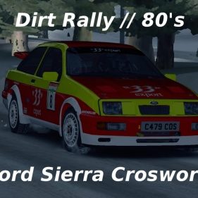 Dirt Rally // Ford Sierra Cosworth // Propulsion