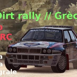 Dirt rally // Découverte de la Grèce // Lancia Delta Integrale // Polo WRC