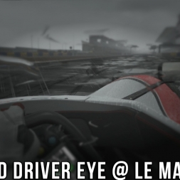 Onboard Driver Eye @ Le Mans (Wet Effect) - Project CARS