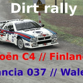 Dirt Rally // Time Attack °16 // Lancia 037 // Citroën C4 // Wales // Finlande