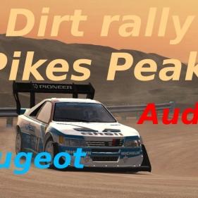 Dirt Rally // Pikes Peak Asphalte + Terre // 405 + Audi Quattro