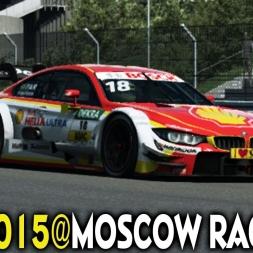 DTM 2015 #11@ Moscow Raceway