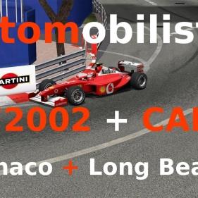 Automobilista // Ferrari F2002 + CART 1998 // Monaco + Long Beach