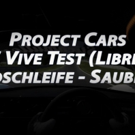 Project Cars - Nordschleife - Sauber C9 - HTC Vive Test