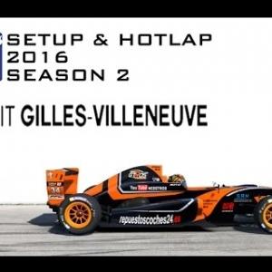 iRacing Formula Renault 2.0 @ Gilles Villeneuve | Setup & Hotlap 1'34.639 | Season 2 - 2016
