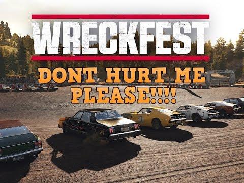Wreckfest PLEASE DONT HURT ME!