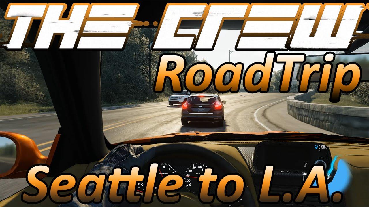 RoadTrip - Seattle to Los Angeles - Timelapse - The Crew Wild Run 1440p
