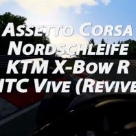 Assetto Corsa - Nordschleife - KTM X-Box R - HTC Vive