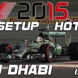 F1 2015 | Setup + Hotlap | Abu Dhabi (1.38,176) [PC][60FPS]
