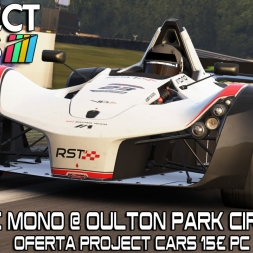 Project CARS - Bac Mono @ Oulton Park (Project Cars 15€)
