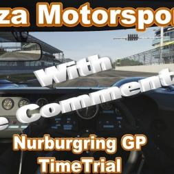 Forza Motorsport 6: NurburgRing GP TimeTrial