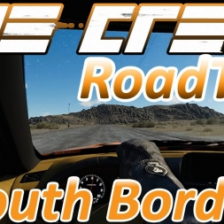 RoadTrip - East Coast to West Coast - South Border - Timelapse - The Crew Wild Run 1440p